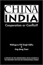 China and India : cooperation or conflict?