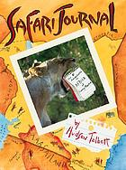 Safari journal : the adventures in Africa of Carey Monroe