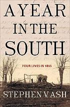A year in the South : four lives in 1865