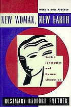 New woman, new earth : sexist ideologies and human liberation
