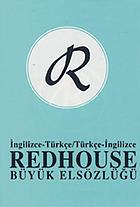 Redhouse büyük elsözlüğü : İngilizce-Türkçe, Türkçe-İngilizce = The larger Redhouse portable dictionary : English-Turkish, Turkish-English