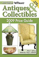 Warman's antiques & collectibles 2009 price guide