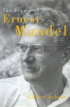 The legacy of Ernest Mandel