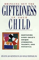 Bringing out the giftedness in your child : nurturing every child's unique strengths, talents, and potential