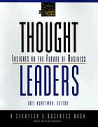 Thought leaders : insights on the future of business
