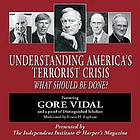 Understanding America's terrorist crisis what should be done?