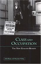 Class and occupation : the New Zealand reality