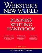 Webster's New World business writing handbook