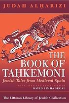 The book of Taḥkemoni : Jewish tales from medieval Spain