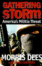 Gathering storm : America's militia threat