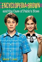 Encyclopedia Brown and the case of Pablo's nose