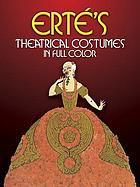 Erté's Theatrical costumes in full color