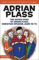 The sacred diary of Adrian Plass : Christian speaker aged 45 3/4