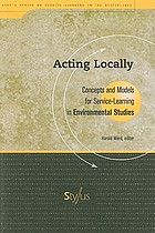 Acting locally : concepts and models for service-learning in environmental studies