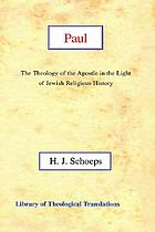 Paul : the theology of the apostle in the light of Jewish religious history