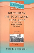 Brethren in Scotland 1838-2000 : a social study of an evangelical movement