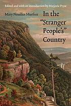 "In the ""Stranger People's"" country : a novel"