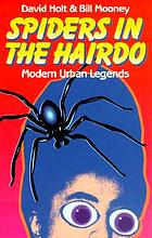 Spiders in the hairdo modern urban legends