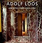 Adolf Loos : architecture 1903-1932