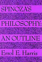 Spinoza's philosophy, an outline