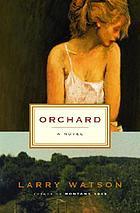 Orchard : a novel