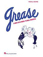 Grease : a new 50's rock'n roll musical