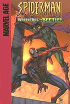 Spider-man in Where flies the Beetle! : guest starring the Human Torch