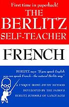 The Berlitz self-teacher: French