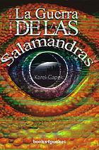 La guerre des salamandres : roman