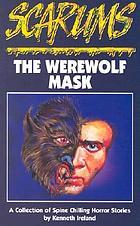 The werewolf mask