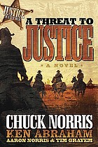 A threat to justice : a novel