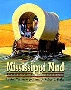 Mississippi mud : three prairie journals