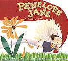 Penelope Jane : a fairy's tale