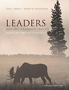 Leaders & the leadership process : readings, self-assessments & applications