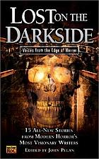 Lost on the darkside : voices from the edge of horror