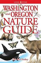 Washington and Oregon nature guide