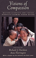 Visions of compassion : Western scientists and Tibetan Buddhists examine human nature