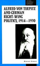Alfred von Tirpitz and German right-wing politics, 1914-1930
