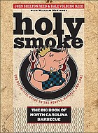 Holy Smoke the Big Book of North Carolina Barbecue