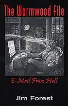 The Wormwood file : e-mail from hell