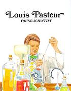 Louis Pasteur, young scientist