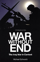 War without end : the Iraq War in context