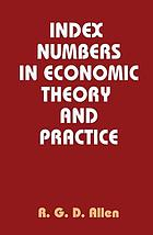 Index numbers in economic theory and practice