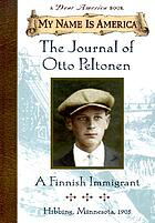The journal of Otto Peltonen, a Finnish immigrant