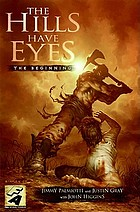 The hills have eyes : the beginning