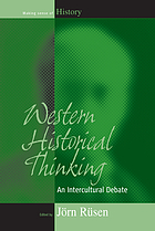 Western historical thinking : an intercultural debate
