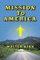 Mission to America : a novel