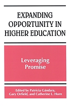 Expanding opportunity in higher education : leveraging promise