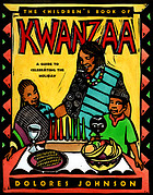The children's book of Kwanzaa : a guide to celebrating the holiday