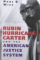 "Rubin ""Hurricane"" Carter and the American justice system"